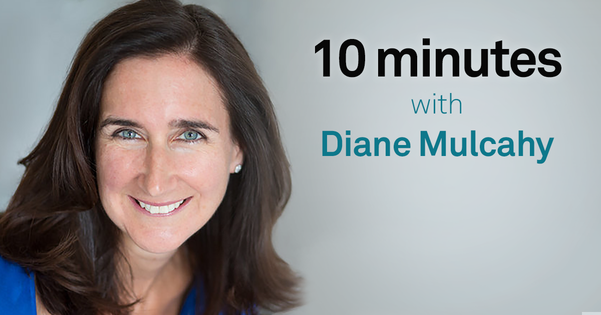 10 Minutes with Diane Mulcahy