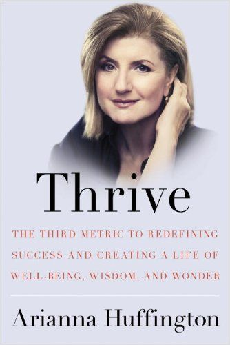 Huffington on Thriving