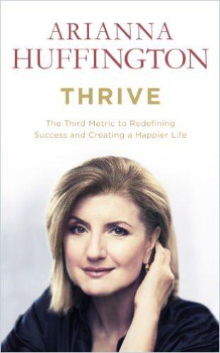 Huffington on Thriving