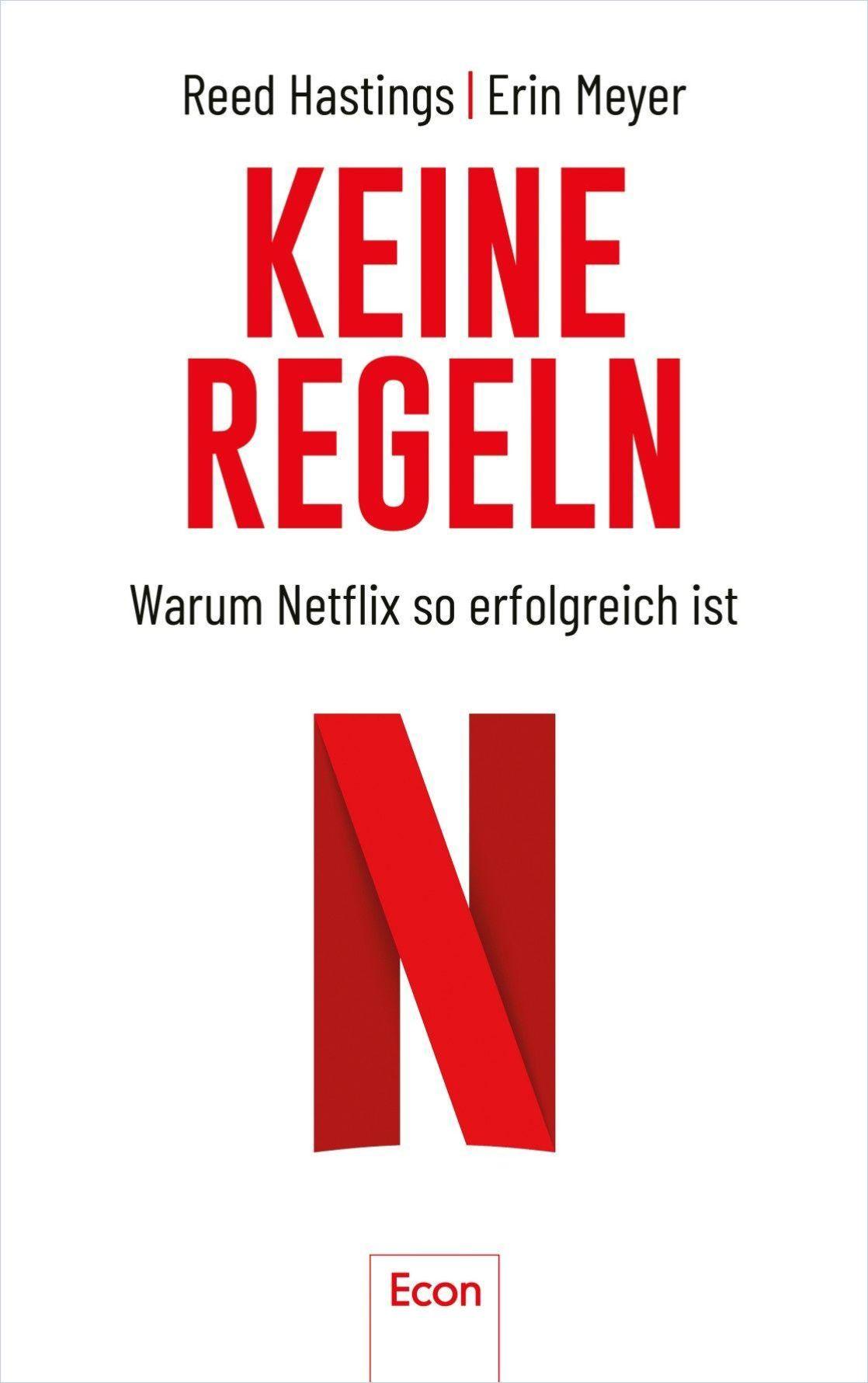 Der Netflix-Weg: Ohne Regeln zum Erfolg
