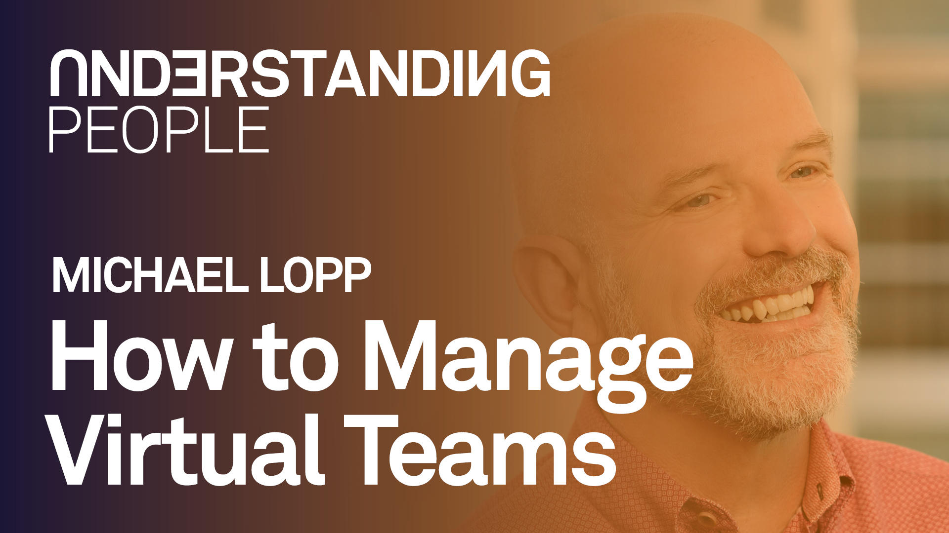 #gettogether: How to Manage Virtual Teams