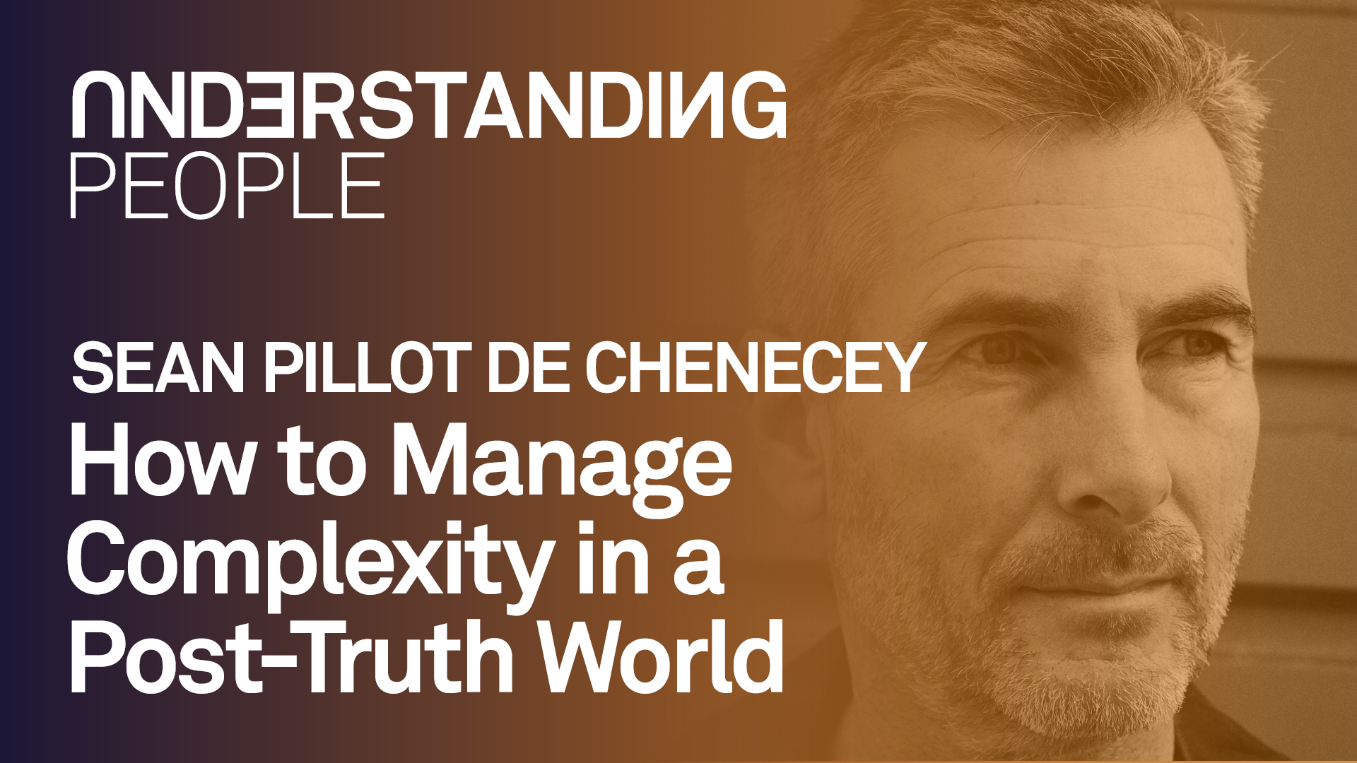 #gettogether: How to Manage Complexity in a Post-Truth World